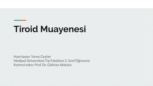 Tiroid Muayenesi: Yaren Ceylan